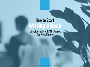 Writing a Book: Considerations and Strategies for First-Timers