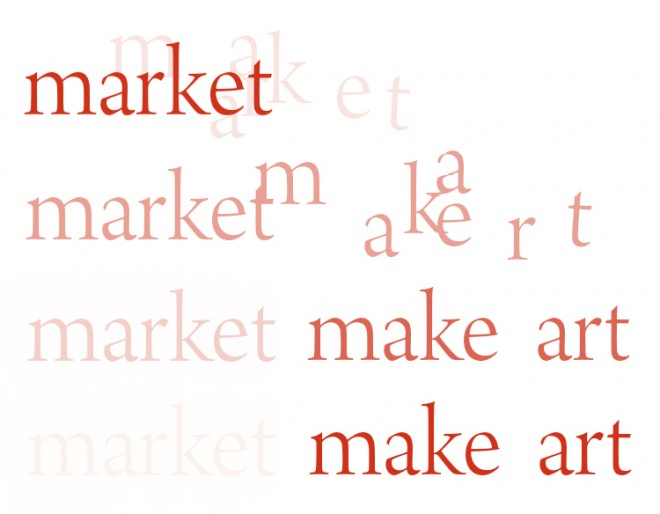 """The word """"market"""" becomes """"make art"""", design by Michael Chambers"""