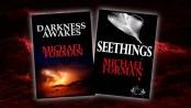 SEETHINGS or Darkness Awakes. What's The Difference Between These Two Novels Authored by Michael Forman?