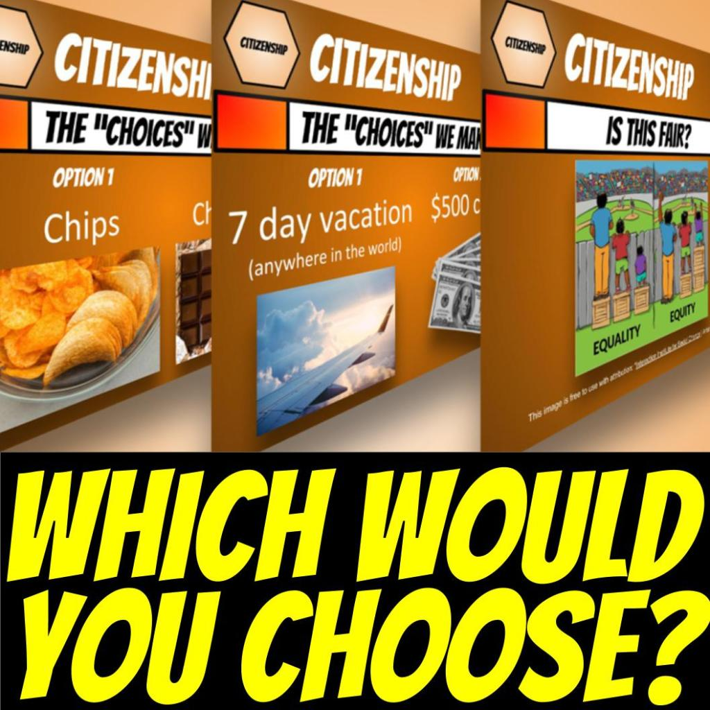 Which would you choose? 3 slides of debates: Chips vs Chocolate; 7 day vacation or $500; Is this fair?
