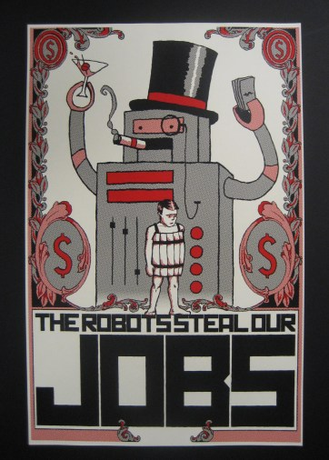 The Robots Steal Our Jobs
