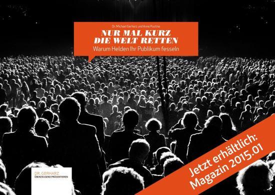 """Jetzt erhältlich: Magazin 2015.01 """"Nur mal kurz die Welt retten"""""""