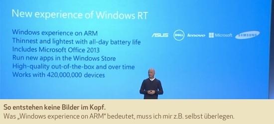 """So entstehen keine Bilder im Kopf. Was """"Windows experience on ARM"""" bedeutet, muss ich mir z.B. selbst überlegen."""