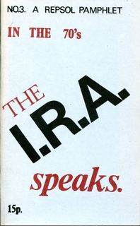 In the 1970s the IRA Speaks