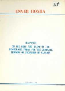 Report on the Role and Tasks of the Democratic Front for the Complete Triumph of Socialism in Albania