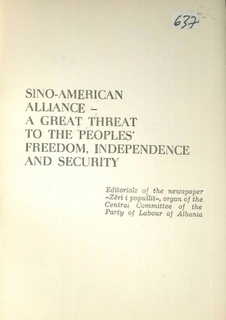 1979 Sino-American Alliance - a great threat to the peoples' freedom, independence and security