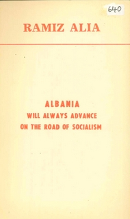 1985 Albania will always advance on the road to Socialism