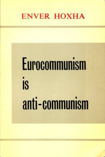 Eurocommunism is Anti-Communism
