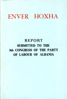 Report to the 8th Congress of the Party of Labour of Albania