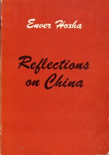 Enver Hoxha - Reflections on China Volume 1