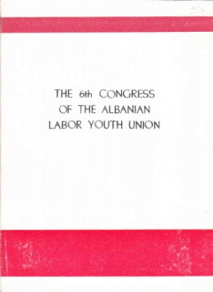 The 6th Congress of the Albanian Labor Youth Union