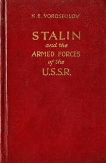 Stalin and the Armed Forces of the USSR - KE Voroshilov, 1951