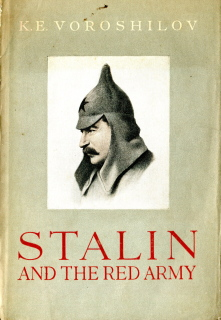 Stalin and the Red Army - KE Voroshilov, 1941