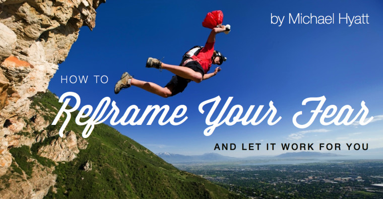 How to Reframe Fear and Let It Work for You