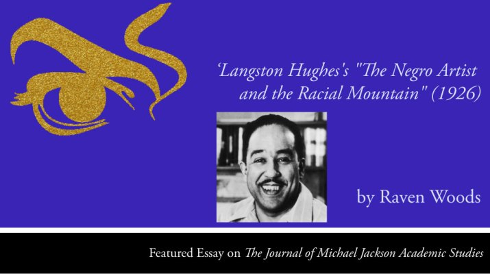 """Langston-Hughes's """"The Negro Artist and the Racial Mountain' by Raven Woods"""