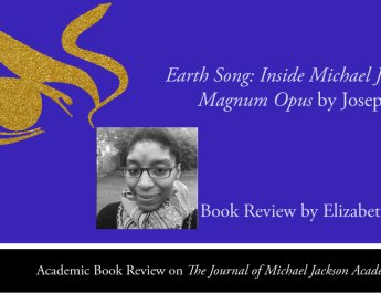 Earth Song: Inside Michael Jackson's Magnum Opus by Joseph Vogel, Book Review