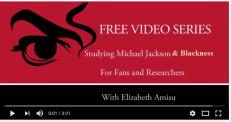 Michael Jackson & Black History Online Video Course