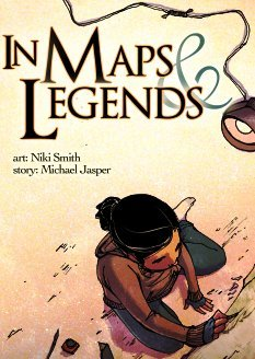 """In Maps and Legends"" by Niki Smith and Michael Jasper"
