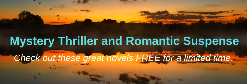 "This month's selection of FREE Mystery Thriller and Romantic Suspense novels are ""real killers!"""
