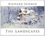 Richard Schmid - The Lanscapes