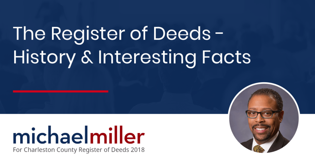 The Register of Deeds - History & Interesting Facts