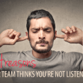 not listening to your team