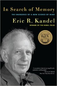 In Search of Memory by Eric Kandel
