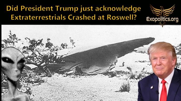 Did Trump acknowledge Roswell Crash