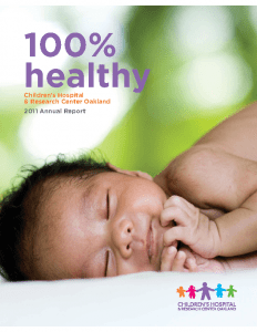 Children's Hospital Oakland 2011 Annual Report