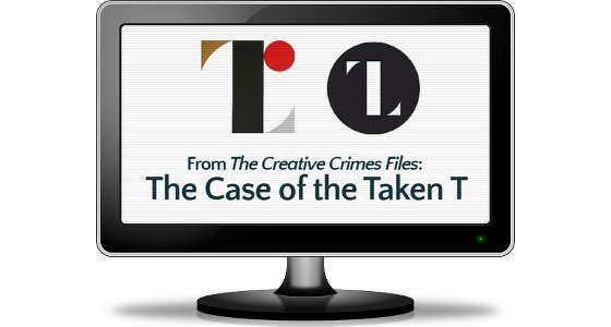 "Branding Theft? Investigate ""The Case Of The Taken T""!"