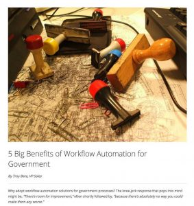 5 Big Benefits of Workflow Automation for Government – ThinkSmart