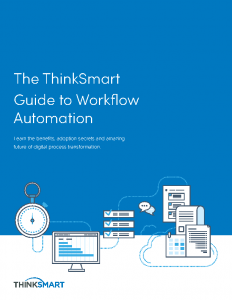 ThinkSmart Guide to Workflow Automation