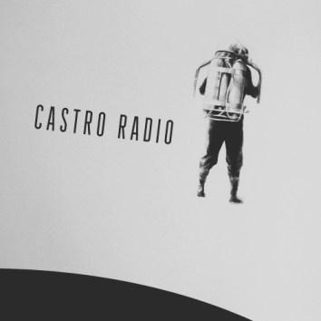 CASTRO RADIO - UNDISTURBED