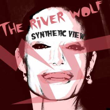 THE RIVER WOLF - SYNTHETIC VIEW