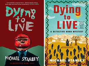 Dying to Live by Michael Stanley