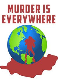 Murder Is Everywhere