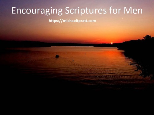 Encouraging scriptures for men | Godly Men in Training