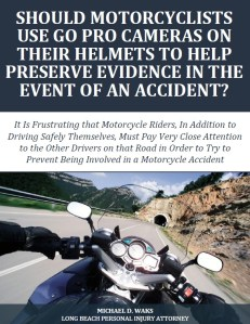 Free Report: Should Motorcyclists Use Go Pro Cameras On Their Helmets?