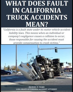 Free Report: What Does Fault in California Truck Accidents Mean?