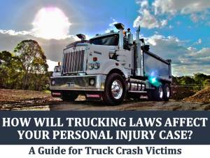 How Will Trucking Laws Affect Your Personal Injury Case?