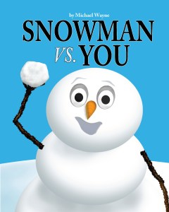Snowman vs. You picture book