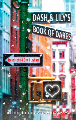 Review of Dash and Lily's Book of Dares by Rachel Cohn and David Levithan - michalah Francis