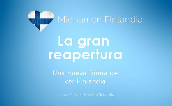 Reapertura de Michan en Finlandia