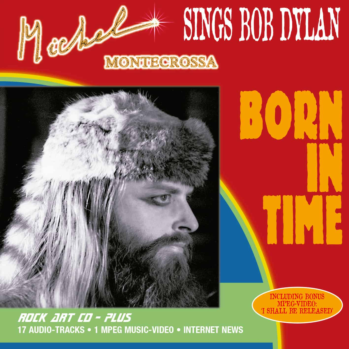 CD 'Born In Time' - Michel Montecrossa sings Bob Dylan