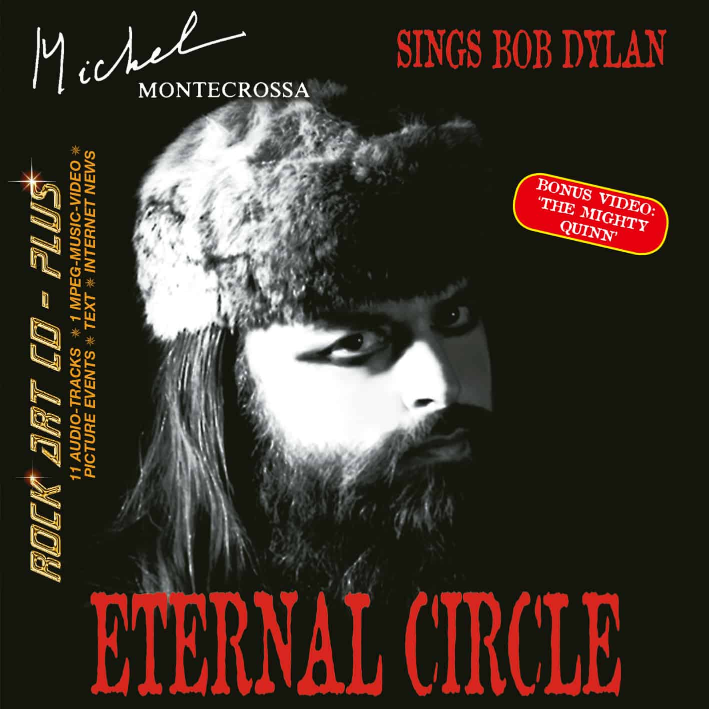 Eternal Circle - Michel Montecrossa sings Bob Dylan