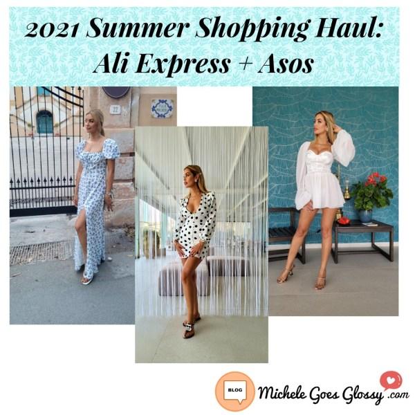 2021 Summer Shopping Haul: Ali Express + Asos