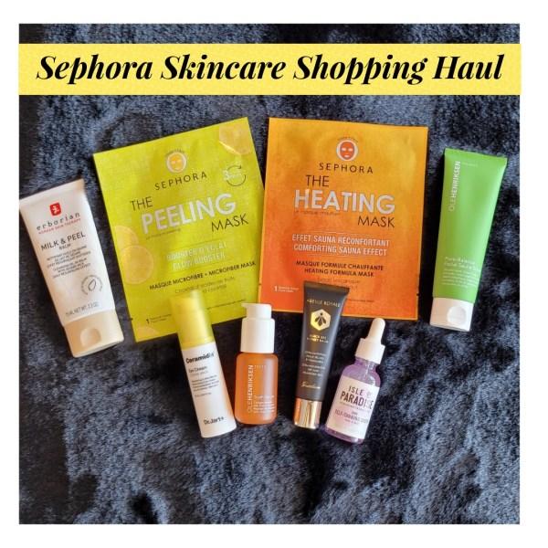 Sephora Skincare Shopping Haul