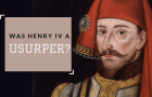 Was King Henry IV a Usurper?