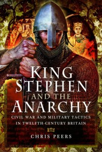 Book Review: King Stephen and the Anarchy by Chris Peers