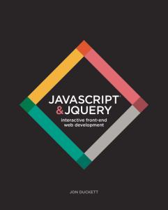 JavaScript & JQuery by Jon Duckett. My favorite JS book. Image from: http://javascriptbook.com/